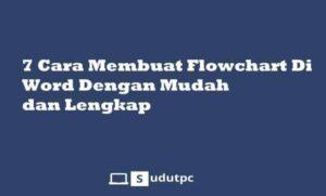 Cara membuat flowchart di word